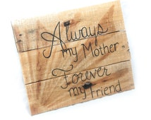 Gift for mother handmade gift Friendship sign Family sign Gift for mom Gift for grandma Custom sign for mom Simply Pallets Women gifting