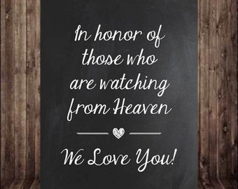 "8""x10"" Chalkboard In Honor of Those Watching From Heaven Sign - Wedding Table Sign, Printable Sign, Digital Download"