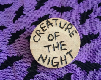 """Wood Burned Rocky Horror Picture Show """"Creature of the Night"""" Pin"""