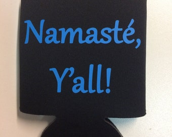 Namasté Y'all! Can Cooler