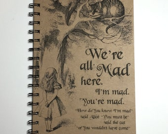 We're All Mad Here, Alice in Wonderland Quote, Cheshire Cat Quote, We're All Mad Here Journal, Alice in Wonderland Journal, Personalized