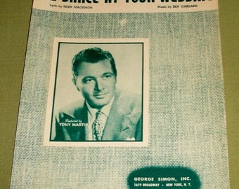 I'll Dance At Your Wedding Sheet Music - Featured by Tony Martin 1947