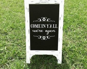 Chalkboard Easel - Store Sign // We're Open // Chalk Board Sign // Chalk board Easel // COME IN Y'ALL we're open