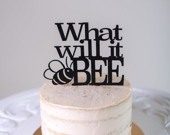 What Will It 'Bee' Gender Reveal Cake Topper - Baby Shower Cake Topper - Glitter Cake Topper - Bee Themed Shower
