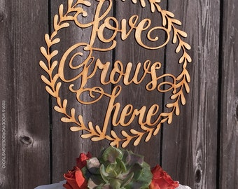 Love Grows Here in Wreath Cake Topper