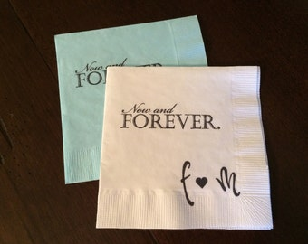 Personalized Now and Forever Napkins - Wedding, Custom Napkins, Personalized Engagement Napkins, Inspirational, Love Quote, Elegant Napkins