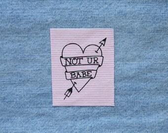 Pink Stripe Anti Catcall Not Ur Babe Silkscreen Sew On Feminist Patch