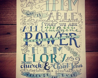 Bible verse print - hand drawn, Ephesians 3:20-21, Now unto Him who is able