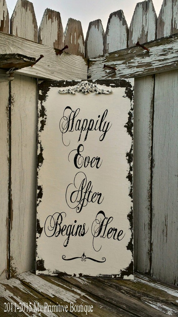 HAPPILY EVER AFTER Sign | Wedding Sign | Home Decor | Wall Hanging | Shabby Chic Sign | Happily Ever After Begins Here | Wood Sign