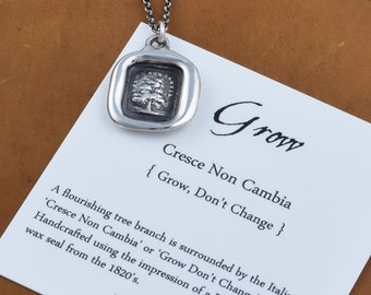Grow don't change Evergreen Tree Wax Seal Pendant in Italian - 301