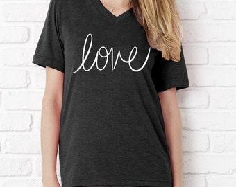 Love Cursive UNISEX tri blend V neck shirt  screenprinted Mens Ladies