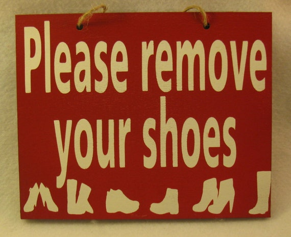 Please Remove Your Shoes Painted Wooden Sign