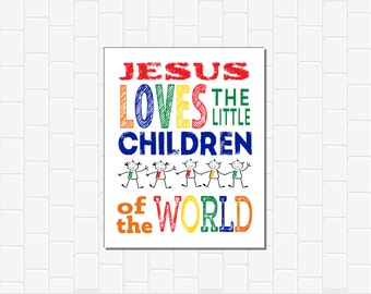 Jesus Loves The Little Children Of The World,Bible Song,Bible Hymn,DIGITAL,Childrens Bible Song, Childrens Bible Hymn, Christian Nursery Art