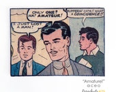 AMATEUR, Original ACEO Paper Collage, artist trading cards, recycled paper, recycled comic book, comic book collage, gay art, funny gay gift