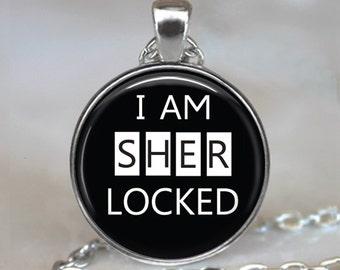 I am Sherlocked necklace, Sherlocked pendant, Sherlock Holmes jewelry, Sherlock Holmes necklace, Sherlock pendant key chain key fob