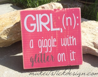 Girl, a giggle with glitter on it Wall Hanging Nursery Decor