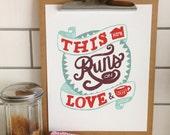 Love and Coffee - 5x7 Print