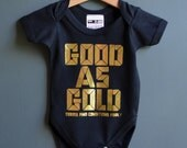 SALE* Good As Gold babysuit. Bling babygrow BLACK/GOLD baby bodysuit. Cool baby gift with gorgeous gold shimmer print