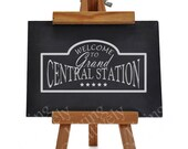 Welcome to Grand Central Station - Vinyl Wall Decal  - Many Color Choices
