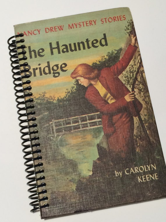 NANCY DREW Book Journal Recycled for a Vintage chapter book The Haunted Bridge