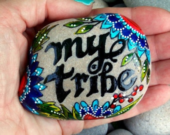 my tribe / family / painted stones/ painted rocks / beach stones / words on stone / Sandi Pike Foundas / love from Cape Cod