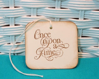 Hand Stamped Set of Once Upon a Time Tags