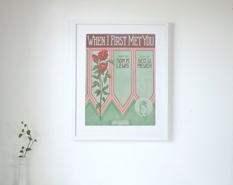 """When I First Met You  - Vintage Piano Sheet Music Print - 16"""" x 20"""" Framed  FREE SHIPPING"""