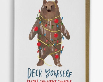 Funny Holiday Card: Deck Yourself Before You Wreck Yourself 247-C