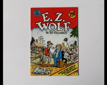 E Z Wolf Volume 1 Number 1 by Ted Richards Rip Off Press Inc. 1977 Mature Content
