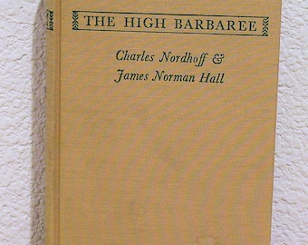 The High Barbaree by Nordhoff and Hall, First Edition, Signed by Hall, 1945