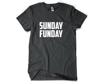 Sunday Funday Shirt for Football Fan