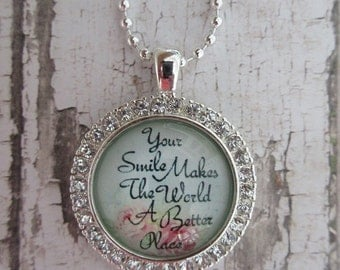 Your Smile Makes The World A Better Place Clear Rhinestone Glass Pendant Necklace
