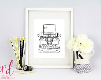 P.S. I love you Print | Love Print | 8x10 Print | Giclee Print