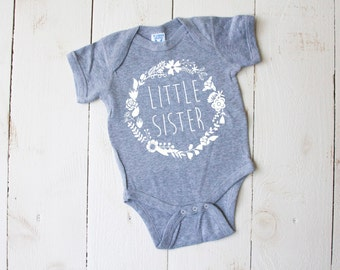 LITTLE SISTER Flower Crown Onesie New Baby Announcement Sibling Shirts Baby Shower Gift