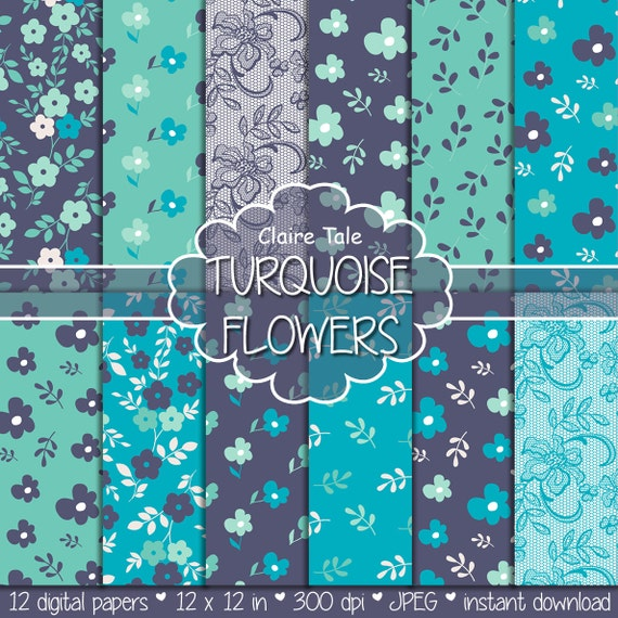 "Flower digital paper: ""TURQUOISE FLORAL PAPER"" turquoise floral background / blue turquoise flower pattern / turquoise flower background"