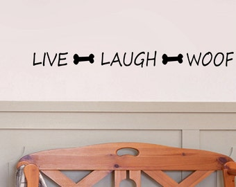 "Live Laugh Woof Adorable Wall Decal 36"" x 3"""