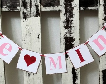 Valentine Banner Garland Be Mine Shabby Chic Red And Pink Banner Wedding Banner Valentine Garland  Romantic Banner Wedding Prop Garland