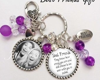 BEST FRIENDS KEYCHAIN - Best Friends, they know how crazy you are - Your Photo keychain - custom photo keychain - cute gift for best friends