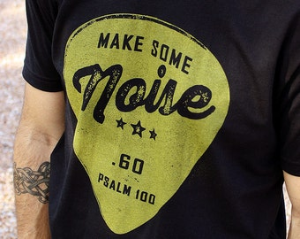 Make Some Noise // Praise and Worship Christian TShirt for Men // Black Ultra-Soft Poly-Cotton