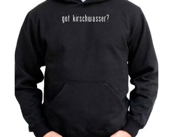 Got Kirschwasser? Hoodie