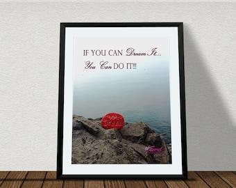 Dream Quote Print - If You Can Dream It Do It - Ocean Photo Print - Ocean Home Decor - Ocean Office Decor - Dream Office Decor - Digital Art