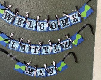 Welcome Little Man Banner