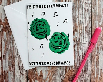 Hand Screen Printed Greetings Card - 'It's your Birthday! LETTUCE CELEBRATE!'