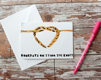 Hand Screenprinted Greetings Card - 'Congrats on Tying the Knot' Wedding Congratulations Card