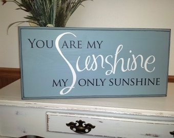 You are my sunshine wall art, hand painted, wood sign, perfect for a nursery room.