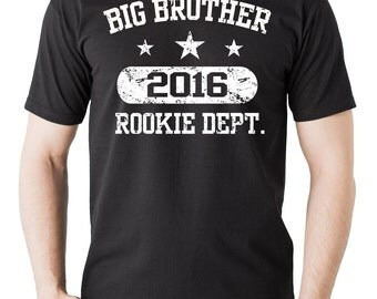 Gift For Big Brother T-Shirt Big Brother 2016 Rookie Dept Tee Shirt