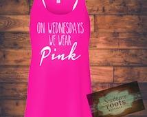 On Wednesdays we wear Pink Flowy Tank