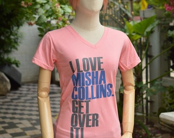 I love Misha Collins get over it Castiel theme t-shirt short sleeve