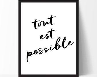Motivational Print, Inspirational Quote, tout est possible, French Print, Cadre, French Wall Art, French Home Decor, Classroom Wall Decor