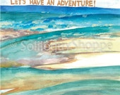 Ocean Travel Adventure  -  Watercolor Ocean Inspirational Print
